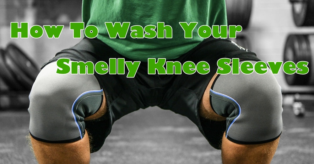 c028852a93 How To Wash Your Smelly Knee Sleeves - Invictus Fitness